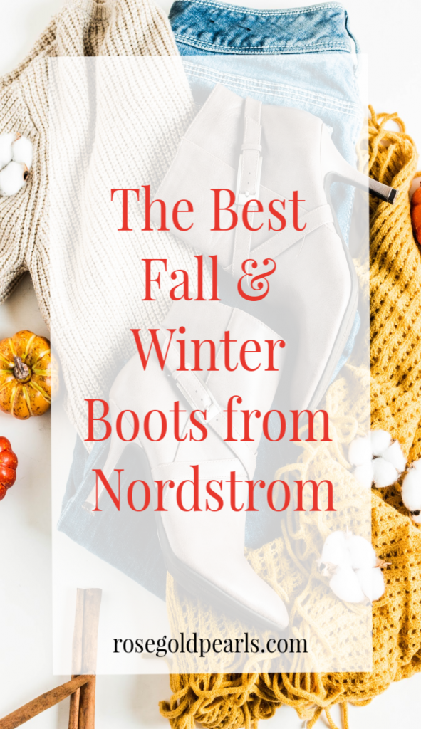 Here's a roundup of the best boots for fall and winter from Nordstrom!