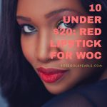 10 Gorgeous Red Lipsticks For WOC under $20