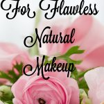 Must Have Products For Flawless Natural Makeup During Summer