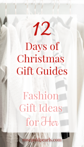 This christmas gift guide covers the best fashion gift ideas for women